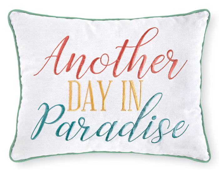 """9671: """"Another Day in Paradise"""" Pillow (Product Detail)"""