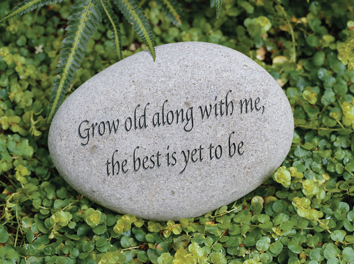 2666: Garden Stone - Grow Old Along With Me  (Product Detail)