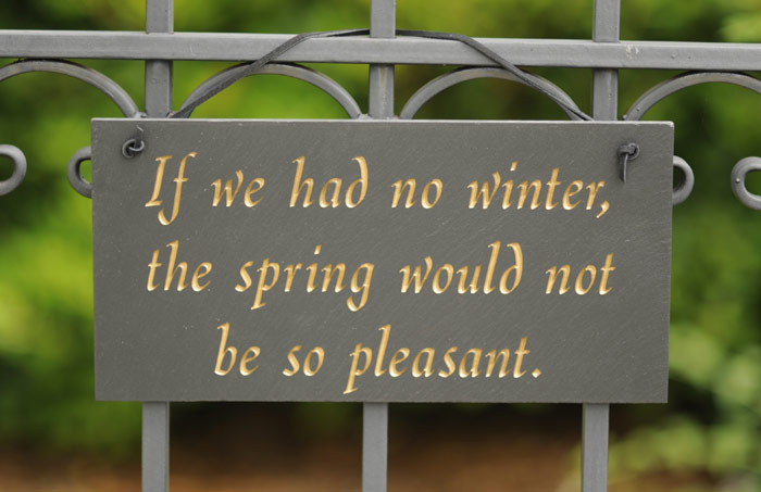 "4014: ""If We Had No Winter"" Sign (Product Detail)"