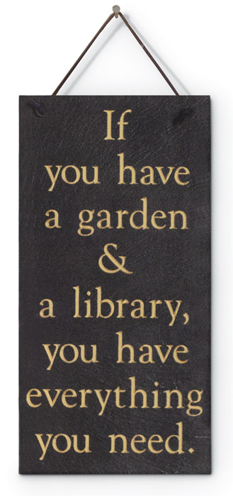 "6159: ""If You Have a Garden"" Sign (Product Detail)"