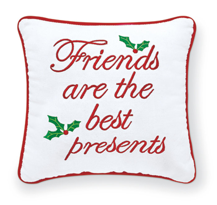 8241: Friends Are the Best Presents Embroidered Pillow (Product Detail)